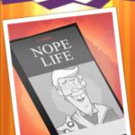 Nope Quiz life